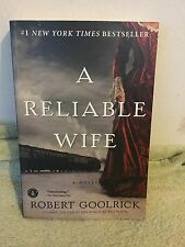 A Reliable Wife by Robert Goolrick (2009) PB