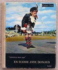 Connais-tu mon pays Colette Nast En Ecosse avec Donald 1960 Hatier