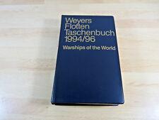 Weyers Flottentaschenbuch 1994/96 - Warships of the World