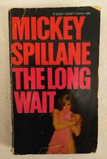 MICKEY SPILLANE - The Long Wait - Signet Books P3269. Detective. Mystery. Pb