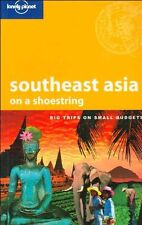 Southeast Asia on a Shoestring (Lonely Planet Shoestring Guide),China Williams,