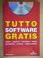 Tutto software gratis. Con CD-ROMPonzio SilviaMondadoriinformaticasoftware