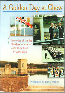 A Golden Day at Chew - DVD - The Queen opening Chew Lake, 17th April 1956 - VGC.