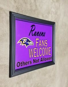 Ravens FANS WELCOME others Not Allowed Framed 8x10 Photo