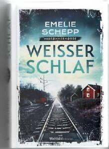 Emelie Schepp, Weisser Schlaf, gebunden Hardcover