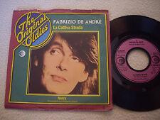 """FABRIZIO DE ANDRÉ - La cattiva Strada / Nancy - 7"""" Metronome Germany 1974"""