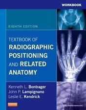 Workbook for Textbook of Radiographic Positioning and Related Anatomy, 8e