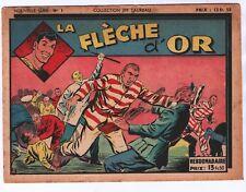 Jim Taureau n°1 nouvelle série. SAGE 1949 LA FLÈCHE D'OR