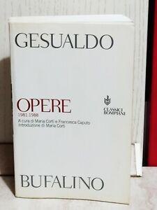 Gesualdo Bufalino opere 1981 1988 classici Bompiani 2001 Untore romanzi racconti