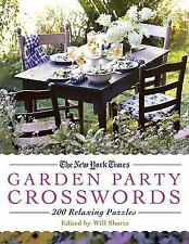 The New York Times Garden Party Crossword Puzzles: 200 Relaxing Puzzles (Paperba