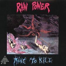 Raw Power : Mine to Kill CD