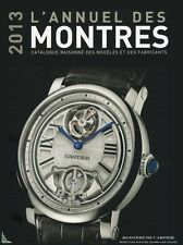 2013 L'Annuel des Montres : Catalogue raisonné 2013