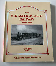 More details for the mid-suffolk light railway by paye, peter  wild swan