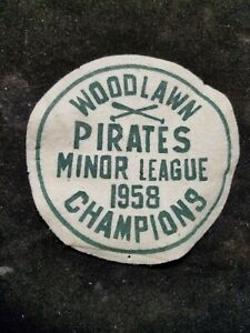 Vintage 1958 Woodlawn Pirates Minor League Champions Felt Patch