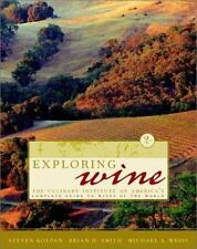 Exploring Wine: The Culinary Institute of America's Guide to Wines of the World,