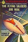 The Flying Saucers Are Real, Keyhoe, Donald, Good Book