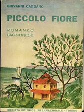 D137_PICCOLO FIORE ROMANZO GIAPPONESE-G. CASSANO-SEI 1938