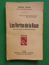 LES VERTUS DE LA RACE GENERAL MAGNIN 1933 FIGUIERE WWI HEROS MILITAIRES