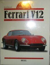 *  Ferrari V12 -  Alle Frontmotormodelle 1965-1973 - Keith Blümel - Daytona usw.