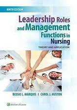 Leadership Roles and Management Functions in Nursing 9th Int'l Edition