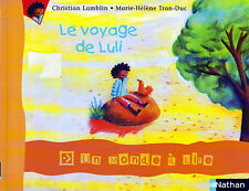 Le Voyage de Luli * Un monde à lire * NATHAN * série 1 Livret 2 CP histoire