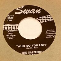 Sapphires - Who Do You Love / Oh So Soon - SOUL 45 VG+