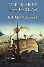 En el Mar de Las Perlas by Emilio Salgari (2013, Paperback)