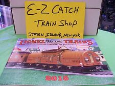 MTH Lionel Corp. Brand New 2015 Tinplate Color Catalog Standard & O Gauge Trains