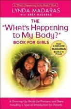 What's Happening to My Body? Book for Girls : A Growing Up Guide for Parents and