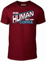 Instant Human - Just Add Coffee Men's T-Shirt -DRINK FATHERS DAY BIRTHDAY GIFT