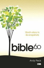Bible 60: The Whole Story-Andy Peck