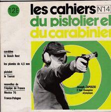 CAHIERS DU PISTOLIER ET DU CARABINIER  14  1976   CARABINE BENCH REST   TAURUS