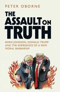 Assault on Truth by Peter Oborne