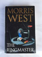 "(W) 1991 1ST EDITION ""THE RINGMASTER"" MORRIS WEST FICTION HARDBACK BOOK"