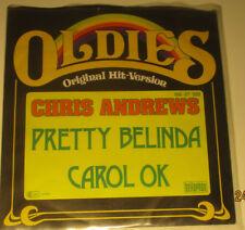 """7"""" Vinyl Oldies, Chris Andrews """"Pretty Belinda, Carol oK"""""""