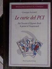 LE CARTE DEL PCI Eugenio Reale la genesi di Tangentopoli Giuseppe Averardi 2000