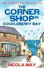 NICOLA MAY __ THE CORNER SHOP IN COCKLEBERRY BAY __ BRAND NEW __ FREEPOST UK
