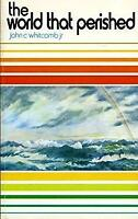 The World That Perished Paperback John Clement Whitcomb