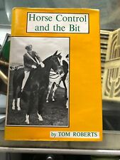Horse Control And The Bit by Roberts Tom - Book - Hard Cover - Horses