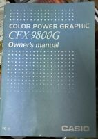 CASIO OWNERS MANUAL Color Power Graphic CFX-9800G