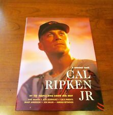 9 Innings with Cal Ripken Jr. : By the People Who Know Him Best by Alex Rodrique
