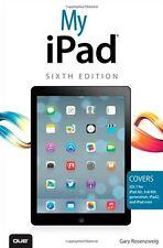 My iPad (covers iOS 7 on iPad Air, iPad 3rd/4th generation, iPad2, and iPad mini