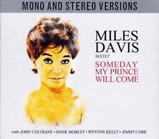 THE MILES DAVIS SEXTET - SOMEDAY MY PRINCE WILL COME - MONO & STEREO (NEW 2CD)