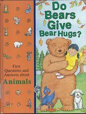 Do Bears Give Bear Hugs? : First Questions and Answers about Animals The Time-Li