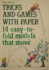 Tricks and Games with Paper: 14 Easy-to-fold Models That Move-Paul Jackson
