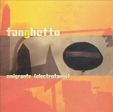 Tanghetto Emigrante CD