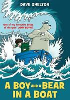 Shelton, Dave - A Boy and a Bear in a Boat /5