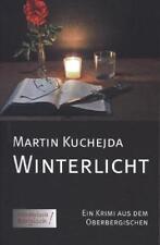 Kuchejda, M: Winterlicht von Martin Kuchejda (2014, Taschenbuch)