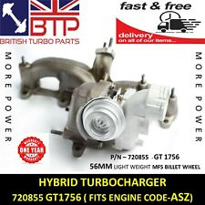 Turbocharger for AUDI SEAT SKODA VW 1.9D 720855 GT1756 HYBRID ASZ 2 YR WARRANTY