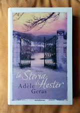Adèle Geras, La storia di Hester, Ed. Mondadori, 2006